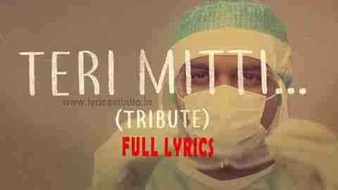 teri-mitti-tribute-lyrics-in-hindi