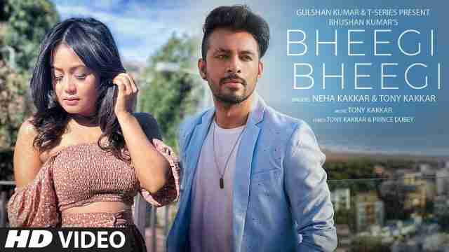 Bheegi-Bheegi-Lyrics-in-Hindi-Neha-Kakkar-Tony-Kakkar
