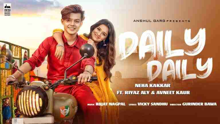 DAILY DAILY Lyrics in Hindi – Neha Kakkar