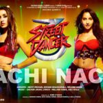 Nachi Nachi Lyrics in Hindi- Street Dancer 3D