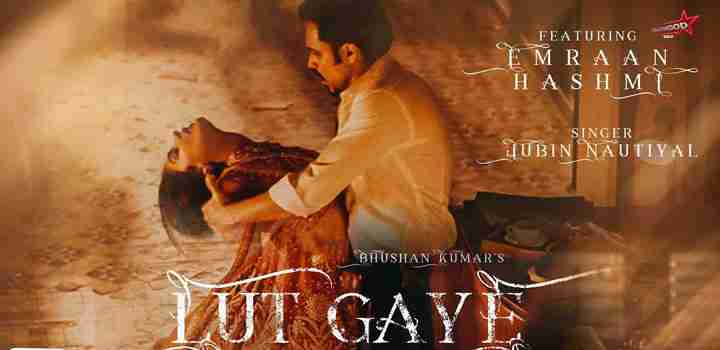lut gaye jubin nautiyal lyrics