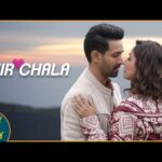 Phir Chala Lyrics in Hindi – Ginny weds Sunny