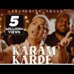 Karam Karde Lyrics – Shaan Lyrics