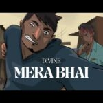 Mera Bhai Lyrics in Hindi – DIVINE