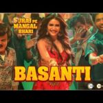 Basanti Hindi Lyrics – Suraj Pe Mangal Bhari Lyrics