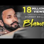 Blames Lyrics in Hindi – Dilpreet Dhillon